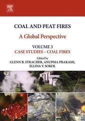 Coal and Peat Fires: A Global Perspective: Volume 3: Case Studies – Coal Fires