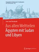Aus allen Weltteilen   gypten mit Sudan und Libyen PDF
