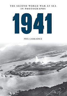 1941 The Second World War at Sea in Photographs PDF