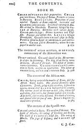 C. Julius Caesar's Commentaries of His Wars in Gaul, and Civil War with Pompey: To which is Added, a Supplement to His Commentary of His Wars in Gaul; as Also, Commentaries of the Alexandrian, African, and Spanish Wars, by Aulus Hirtius Or Oppius, &c. With the Author's Life
