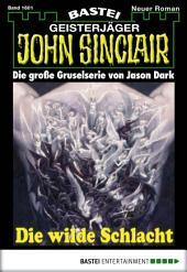 John Sinclair - Folge 1601: Die wilde Schlacht (2. Teil)