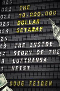 The Ten Million Dollar Getaway PDF