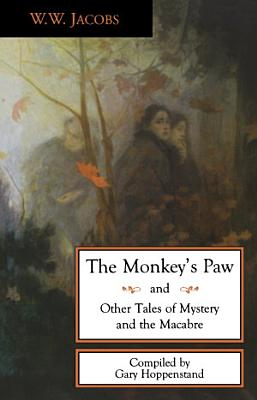 The Monkey s Paw and Other Tales PDF
