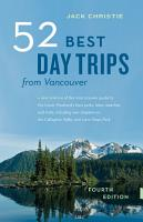 52 Best Day Trips from Vancouver PDF