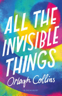 All the Invisible Things