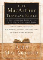 The MacArthur Topical Bible PDF