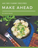 Ah 365 Yummy Make Ahead Recipes Book PDF