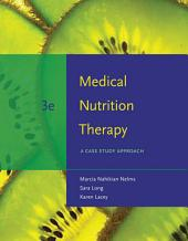 Medical Nutrition Therapy: A Case Study Approach: Edition 3