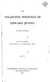 The Collected Writings of Edward Irving: Volume 4