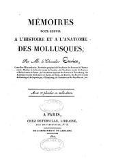 Mémoires pour servir á l'histoire et a l'anatomie des mollusques