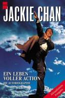 Jackie Chan   ein Leben voller Action PDF