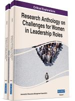 Research Anthology on Challenges for Women in Leadership Roles