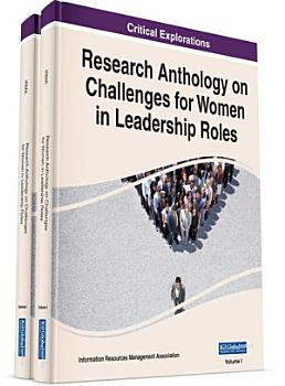 Research Anthology on Challenges for Women in Leadership Roles PDF