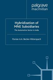 Hybridization of MNE Subsidiaries: The Automotive Sector in India