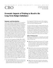 Economic Impacts of Waiting to Resolve the LongTerm Budget Imbalance