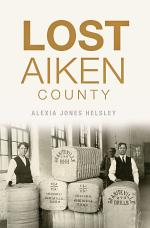 Lost Aiken County