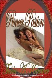 Pioneer Passion