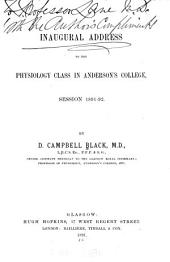 Inaugural Address to the Physiology Class in Anderson's College, Session 1891-92