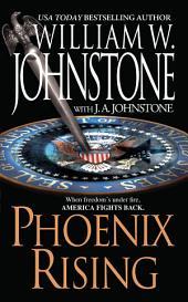 Phoenix Rising: Volume 1