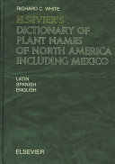 Elsevier s Dictionary of Plant Names of North America including Mexico PDF