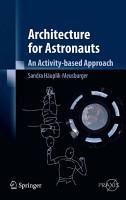 Architecture for Astronauts PDF