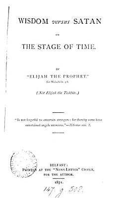 Wisdom versus Satan on the stage of time  by  Elijah the prophet   PDF