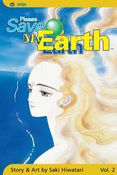 Please Save My Earth: Volume 2