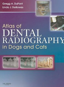 Atlas of Dental Radiography in Dogs and Cats PDF