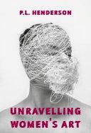 Unravelling Women's Art