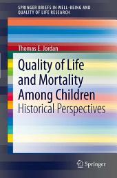 Quality of Life and Mortality Among Children: Historical Perspectives