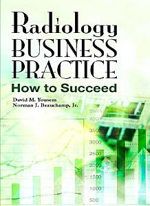 Radiology Business Practice E Book