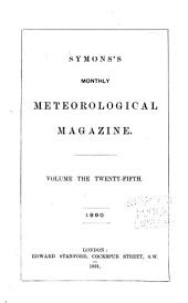 Symons's Meteorological Magazine: Volume 25