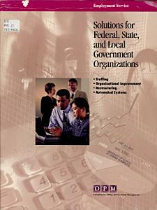 Solutions for Federal  State  and Local Government Organizations Book