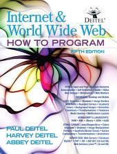 Internet and World Wide Web How To Program: Edition 5