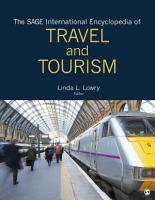 The SAGE International Encyclopedia of Travel and Tourism PDF