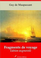 Fragments de voyages: Nouvelle édition augmentée
