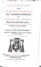 Procés-verbal de l'Assemblée-générale du clergé de France, tenue à Paris, au couvent des Grands-Augustins, en l'année mil sept cent soixante-quinze: Monsieur l'abbé Du Lau, Volume5