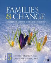 Families & Change: Coping With Stressful Events and Transitions, Edition 5