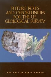 Future Roles and Opportunities for the U.S. Geological Survey