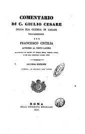Comentario di C. Giulio Cesare della sua guerra in Gallia