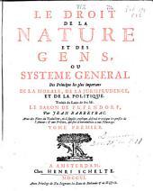 Le droit de la nature et des gens: Volume1