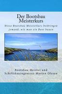 Der Bootsbau Meisterkurs PDF