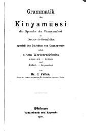 Grammatik des Kinyamŭesi: der Sprache der Wanyamŭesi in Deutsch-Ostafrika, speciell des Dialektes von Unyanyembe, nebst einem Wortverzeichniss Kinyamŭesi-Deutsch und Deutsch-Kinyamŭesi
