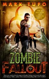 Zombie Fallout Book 1: A Michael Talbot Adventure