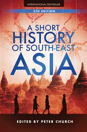 A Short History of South-East Asia: Edition 5