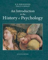 An Introduction to the History of Psychology: Edition 7