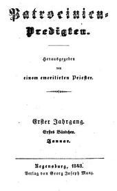 Patrocinien-Predigten: Band 1,Ausgaben 1-4