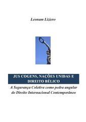 Jus Cogens, Nações Unidas E Direito Bélico
