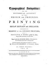Typographical Antiquities: Volume 2