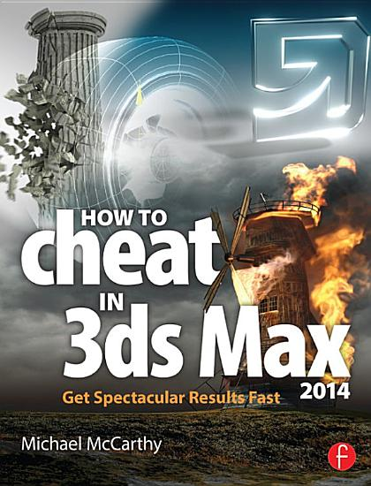 How to Cheat in 3ds Max 2014 PDF